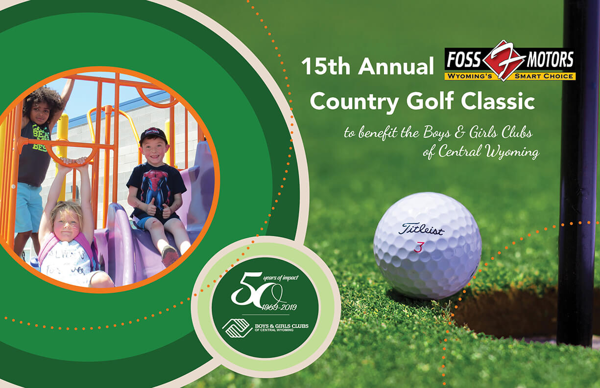 70ce2df13237 Foss Motors Country Golf Classic 2019 - Boys   Girls Clubs of Central  Wyoming